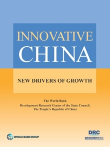 Innovative China : new drivers of growth, Paperback / softback Book