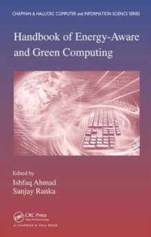 Handbook of Energy-Aware and Green Computing - Two Volume Set, Hardback Book