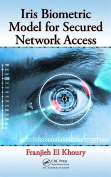 Iris Biometric Model for Secured Network Access, Hardback Book