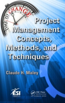 Project Management Concepts, Methods, and Techniques, Hardback Book