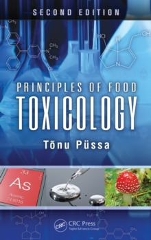 Principles of Food Toxicology, Hardback Book
