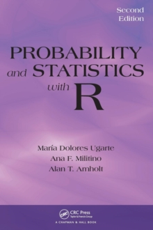 Probability and Statistics with R, Hardback Book