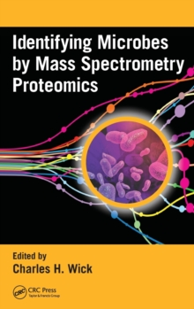 Identifying Microbes by Mass Spectrometry Proteomics, Hardback Book