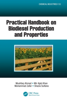 Practical Handbook on Biodiesel Production and Properties, Paperback Book