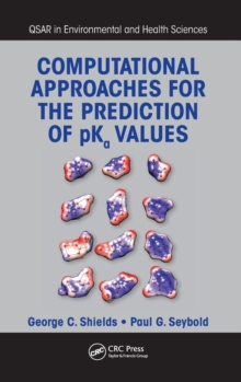 Computational Approaches for the Prediction of pKa Values, Hardback Book
