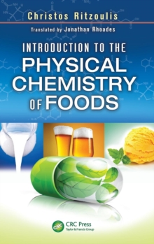 Introduction to the Physical Chemistry of Foods, Hardback Book