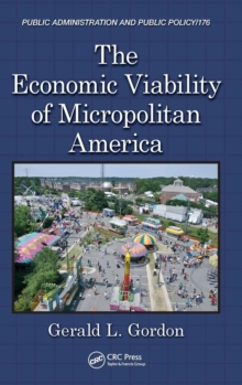 The Economic Viability of Micropolitan America, Hardback Book