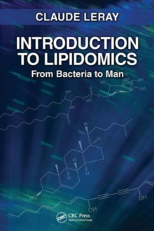 Introduction to Lipidomics : From Bacteria to Man, Paperback / softback Book