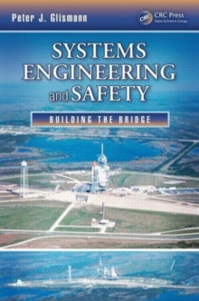 Systems Engineering and Safety : Building the Bridge, Paperback / softback Book