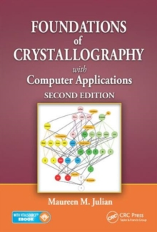Foundations of Crystallography with Computer Applications, Hardback Book