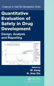 Quantitative Evaluation of Safety in Drug Development : Design, Analysis and Reporting, Hardback Book