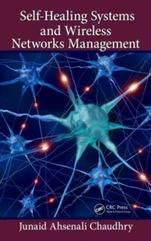 Self-Healing Systems and Wireless Networks Management, Hardback Book