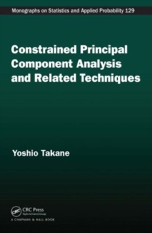 Constrained Principal Component Analysis and Related Techniques, Hardback Book