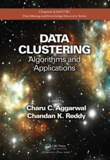 Data Clustering : Algorithms and Applications, Hardback Book