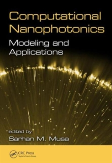 Computational Nanophotonics : Modeling and Applications, Hardback Book