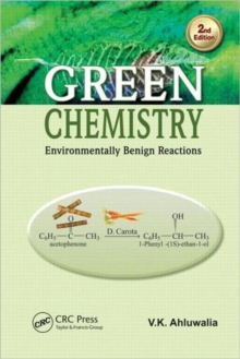 Green Chemistry : Environmentally Benign Reactions, Second Edition, Hardback Book