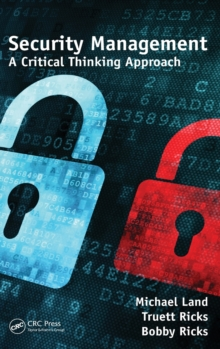 Security Management : A Critical Thinking Approach, Hardback Book