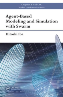 Agent-Based Modeling and Simulation with Swarm, Hardback Book