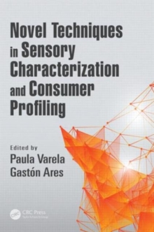 Novel Techniques in Sensory Characterization and Consumer Profiling, Hardback Book