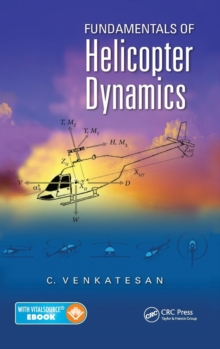 Fundamentals of Helicopter Dynamics, Hardback Book