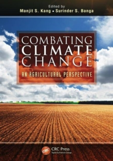 Combating Climate Change : An Agricultural Perspective, Hardback Book