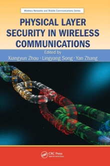 Physical Layer Security in Wireless Communications, Hardback Book