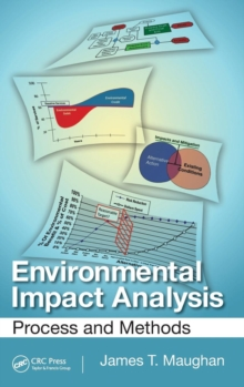 Environmental Impact Analysis : Process and Methods, Hardback Book