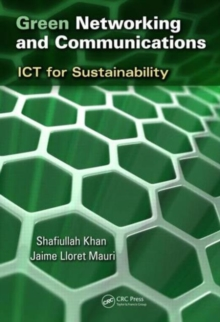 Green Networking and Communications : ICT for Sustainability, Hardback Book