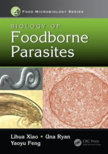 Biology of Foodborne Parasites, Hardback Book