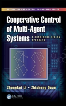 Cooperative Control of Multi-Agent Systems : A Consensus Region Approach, Hardback Book