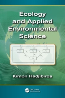 Ecology and Applied Environmental Science, Hardback Book