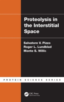 Proteolysis in the Interstitial Space, Hardback Book