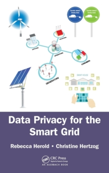 Data Privacy for the Smart Grid, Hardback Book