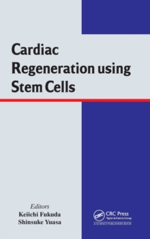 Cardiac Regeneration using Stem Cells, Hardback Book