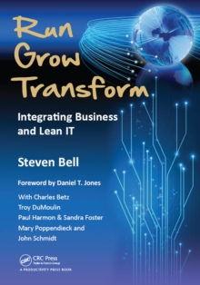 Run Grow Transform : Integrating Business and Lean IT, EPUB eBook