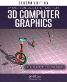 Practical Algorithms for 3D Computer Graphics, Paperback / softback Book