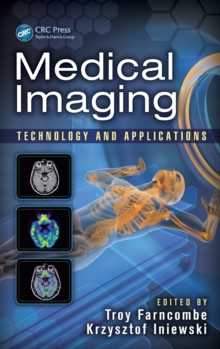 Medical Imaging : Technology and Applications, Hardback Book