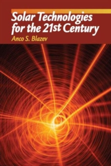 Solar Technologies for the 21st Century, Hardback Book