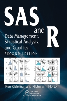 SAS and R : Data Management, Statistical Analysis, and Graphics, Second Edition, Hardback Book