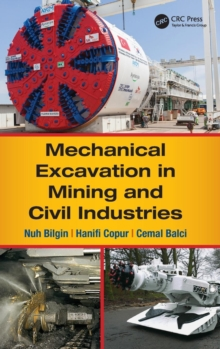 Mechanical Excavation in Mining and Civil Industries, Hardback Book