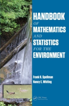 Handbook of Mathematics and Statistics for the Environment, Hardback Book