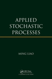 Applied Stochastic Processes, Hardback Book