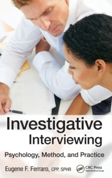Investigative Interviewing : Psychology, Method and Practice, Hardback Book