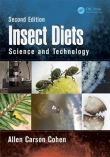 Insect Diets : Science and Technology, Second Edition, Hardback Book