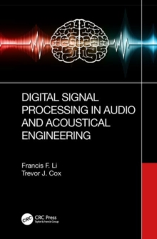 Digital Signal Processing in Audio and Acoustical Engineering, Hardback Book