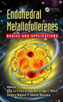 Endohedral Metallofullerenes : Basics and Applications, Hardback Book