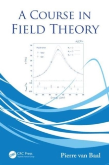 A Course in Field Theory, Hardback Book