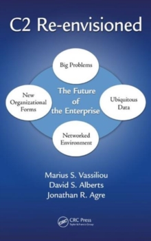 C2 Re-envisioned : The Future of the Enterprise, Hardback Book