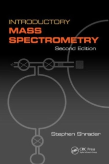 Introductory Mass Spectrometry, Paperback / softback Book