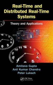 Real-Time and Distributed Real-Time Systems : Theory and Applications, Hardback Book